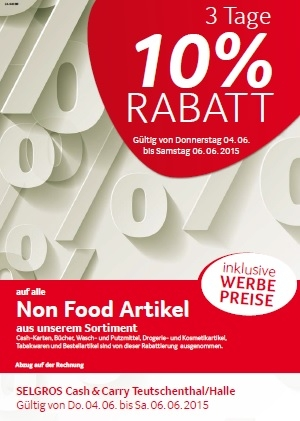 3 Tage Non Food Rabattaktion im Selgro Cash & Carry Teutschenthal