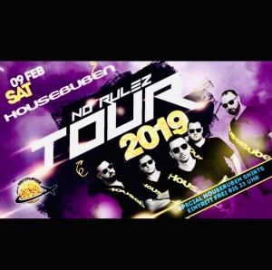 HOUSEBUBEN NO RULEZ TOUR 2019