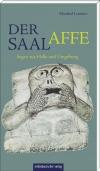 """Hallesche Sagen. Irene Roch-Lemmer und Kurt Fricke lesen aus """"Der Saalaffe"""""""